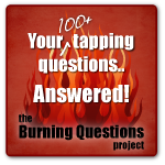 The Burning Questions Project EFT tapping